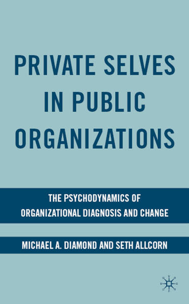 Private Selves in Public Organizations - Coverbild