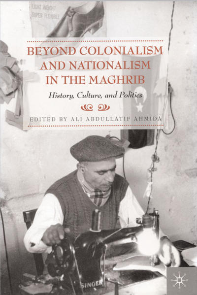 Beyond Colonialism and Nationalism in the Maghrib - Coverbild