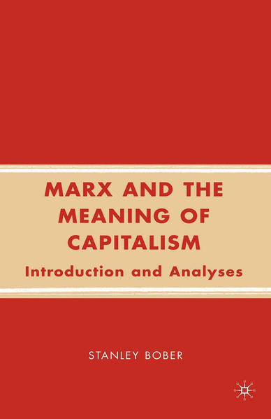 Marx and the Meaning of Capitalism PDF Herunterladen