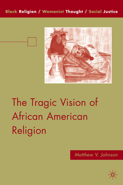 The Tragic Vision of African American Religion - Coverbild