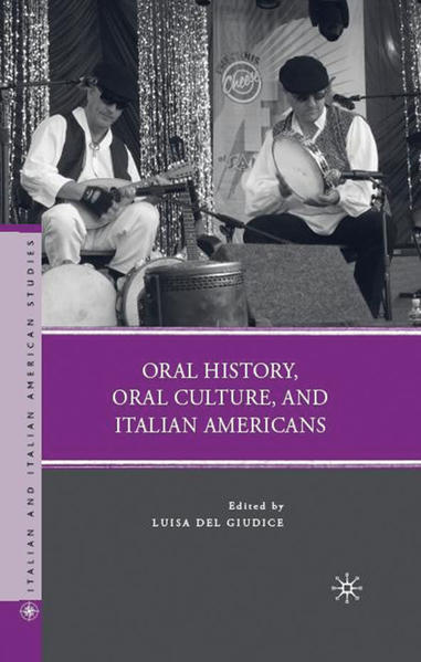 Oral History, Oral Culture, and Italian Americans - Coverbild