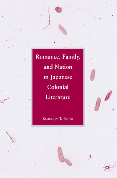 Romance, Family, and Nation in Japanese Colonial Literature - Coverbild