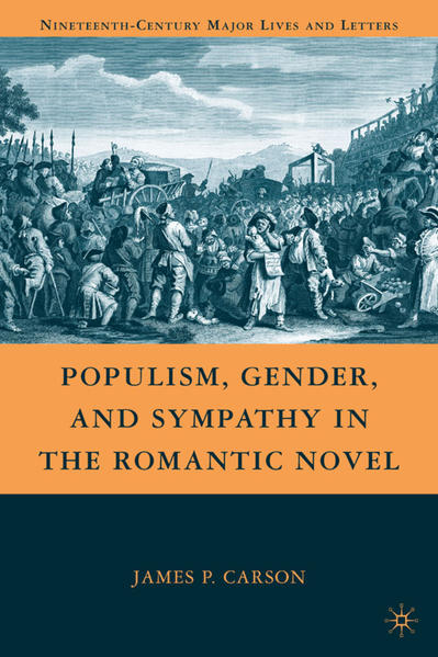 Populism, Gender, and Sympathy in the Romantic Novel - Coverbild