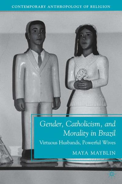 Gender, Catholicism, and Morality in Brazil - Coverbild