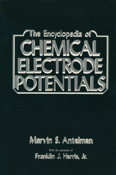 The Encyclopedia of Chemical Electrode Potentials - Coverbild