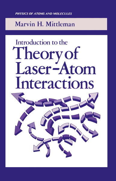 Introduction to the Theory of Laser-Atom Interactions - Coverbild