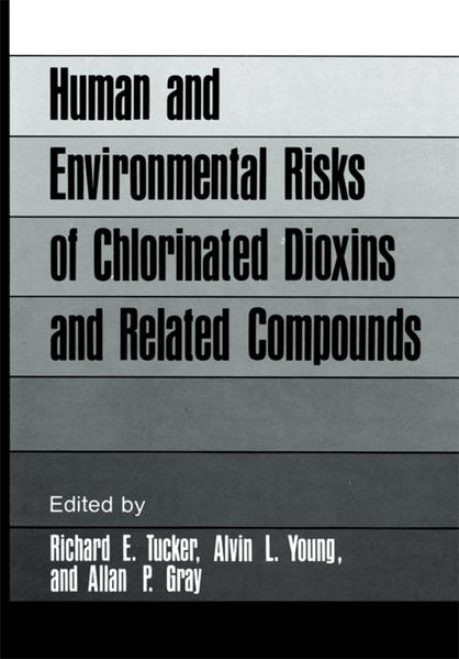 Human and Environmental Risks of Chlorinated Dioxins and Related Compounds - Coverbild