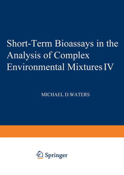 Short-Term Bioassays in the Analysis of Complex Environmental Mixtures IV - Coverbild