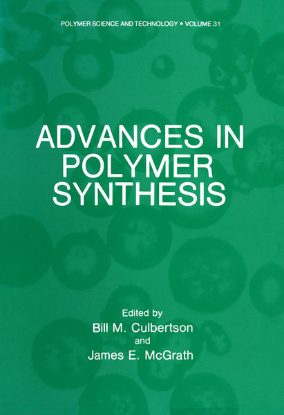 Advances in Polymer Synthesis - Coverbild