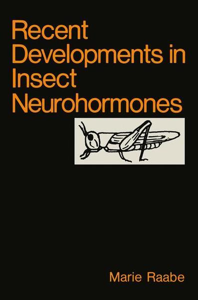 Recent Developments in Insect Neurohormones - Coverbild