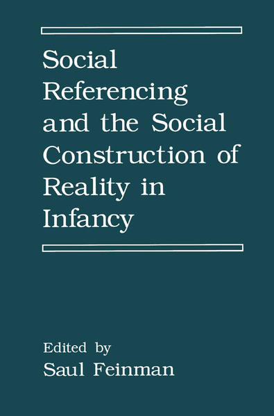 Social Referencing and the Social Construction of Reality in Infancy - Coverbild