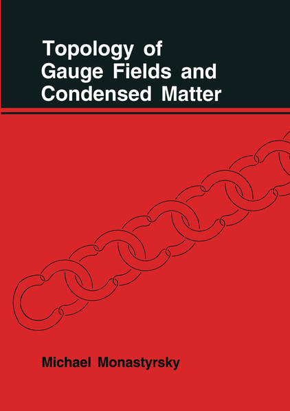 Topology of Gauge Fields and Condensed Matter - Coverbild