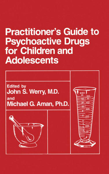 Practitioner's Guide to Psychoactive Drugs for Children and Adolescents - Coverbild