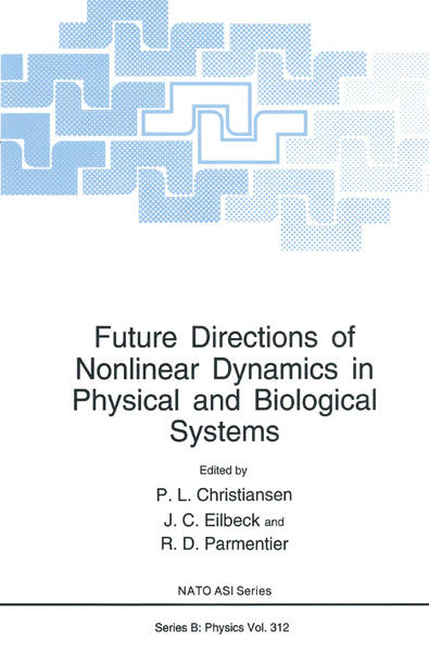 Future Directions of Nonlinear Dynamics in Physical and Biological Systems - Coverbild