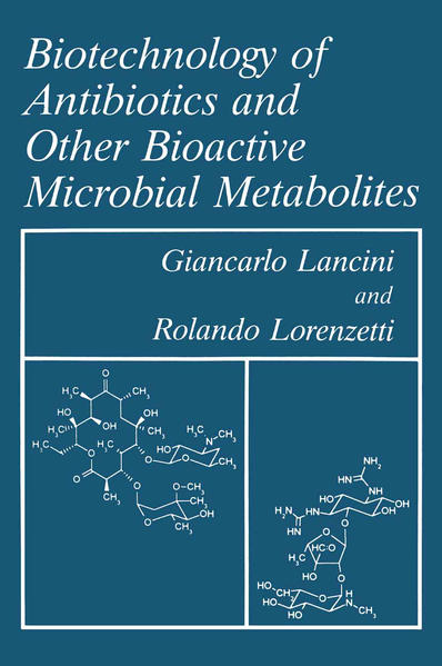 Biotechnology of Antibiotics and Other Bioactive Microbial Metabolites - Coverbild