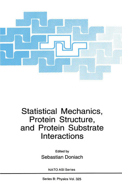 Statistical Mechanics, Protein Structure, and Protein Substrate Interactions - Coverbild