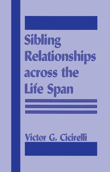 Sibling Relationships Across the Life Span - Coverbild