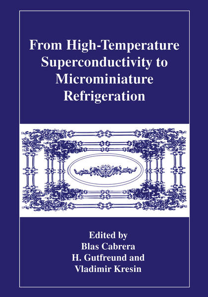 From High-Temperature Superconductivity to Microminiature Refrigeration - Coverbild