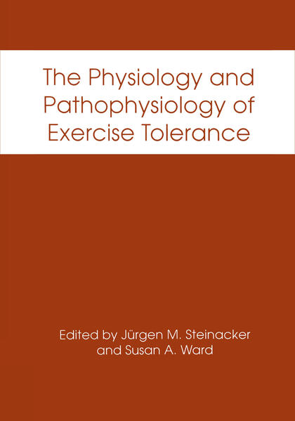 The Physiology and Pathophysiology of Exercise Tolerance - Coverbild
