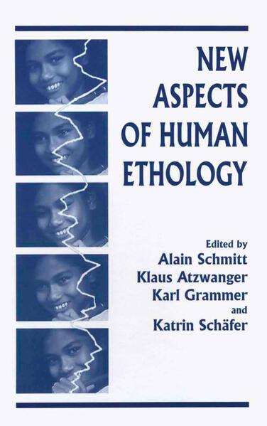New Aspects of Human Ethology - Coverbild