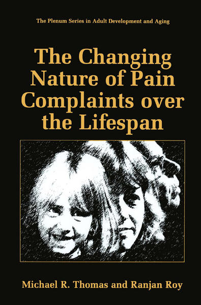 The Changing Nature of Pain Complaints over the Lifespan - Coverbild