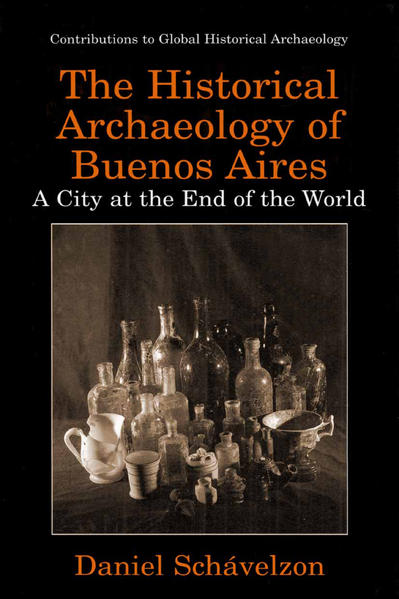 The Historical Archaeology of Buenos Aires - Coverbild