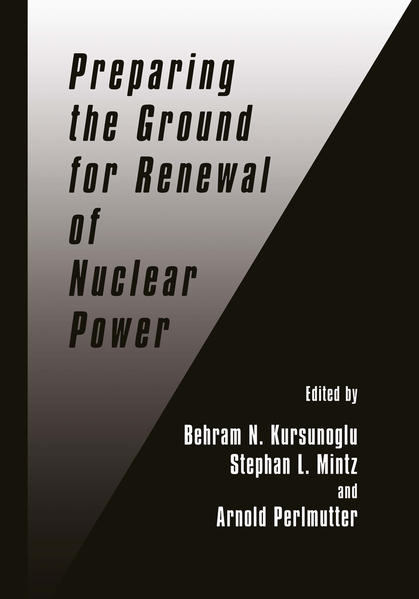 Preparing the Ground for Renewal of Nuclear Power - Coverbild