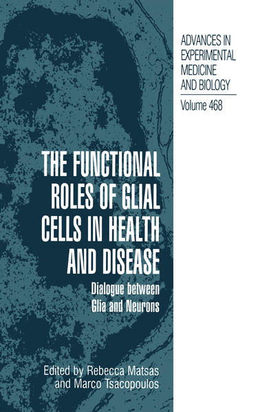 The Functional Roles of Glial Cells in Health and Disease - Coverbild
