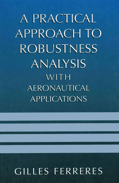 A Practical Approach to Robustness Analysis with Aeronautical Applications - Coverbild