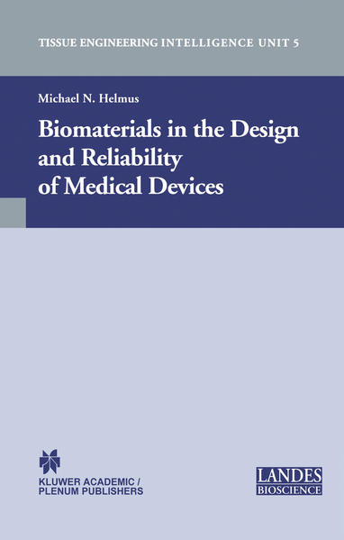 Biomaterials in the Design and Reliability of Medical Devices - Coverbild