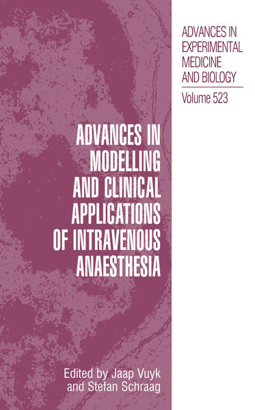 Advances in Modelling and Clinical Application of Intravenous Anaesthesia - Coverbild
