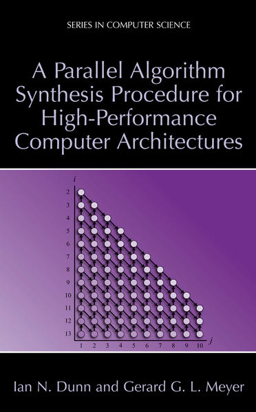 A Parallel Algorithm Synthesis Procedure for High-Performance Computer Architectures - Coverbild