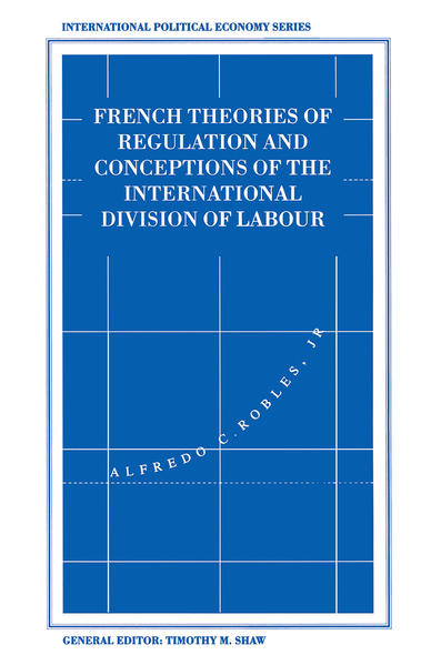 French Theories of Regulation and Conceptions of the International Division of Labour - Coverbild