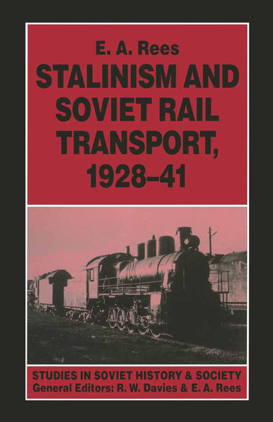 Stalinism and Soviet Rail Transport, 1928–41 - Coverbild