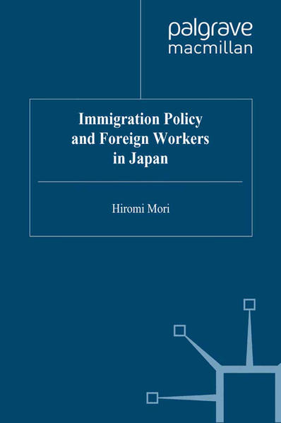 Immigration Policy and Foreign Workers in Japan - Coverbild