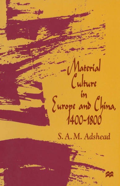 Material Culture in Europe and China, 1400–1800 - Coverbild