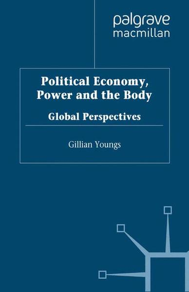 Political Economy, Power and the Body - Coverbild