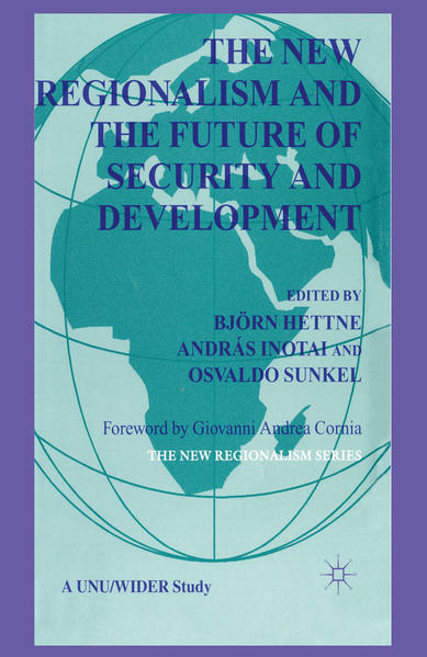 The New Regionalism and the Future of Security and Development - Coverbild