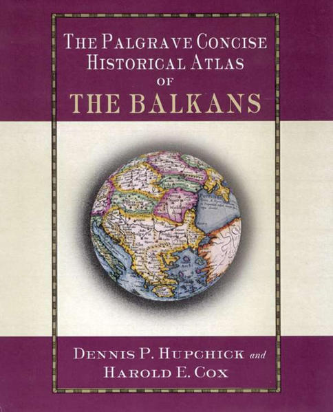 The Palgrave Concise Historical Atlas of the Balkans - Coverbild