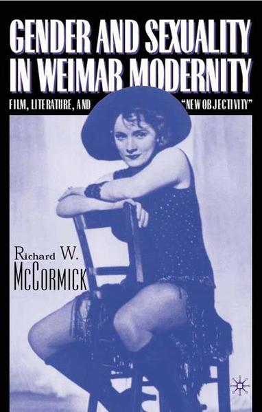 Gender and Sexuality in Weimar Modernity - Coverbild