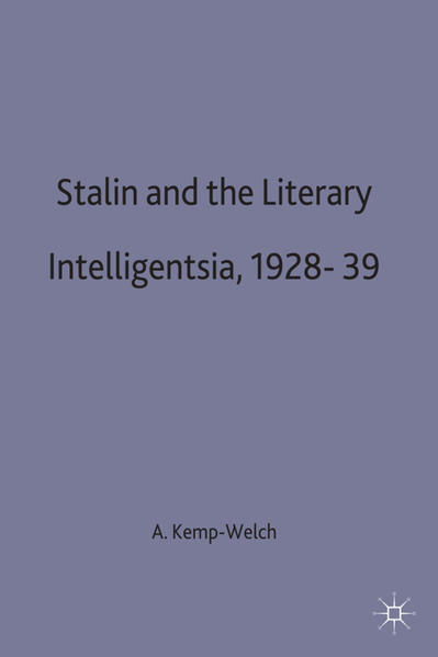 Stalin and the Literary Intelligentsia, 1928-39 - Coverbild