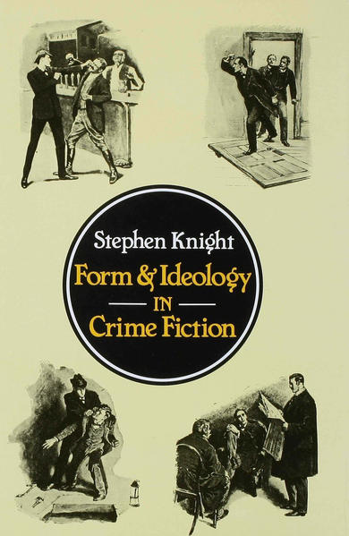 Form and Ideology in Crime Fiction - Coverbild