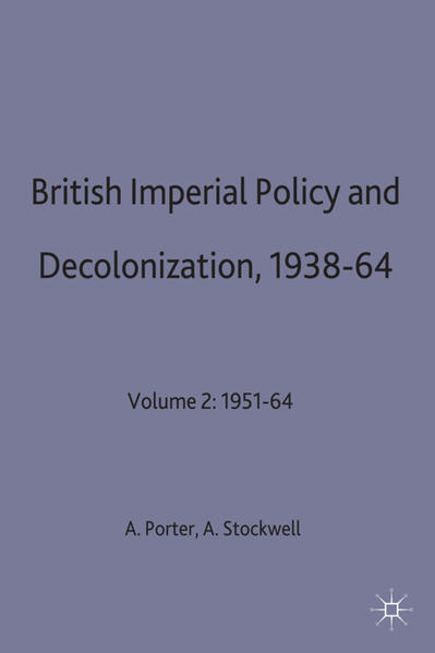 British Imperial Policy and Decolonization, 1938-64 - Coverbild