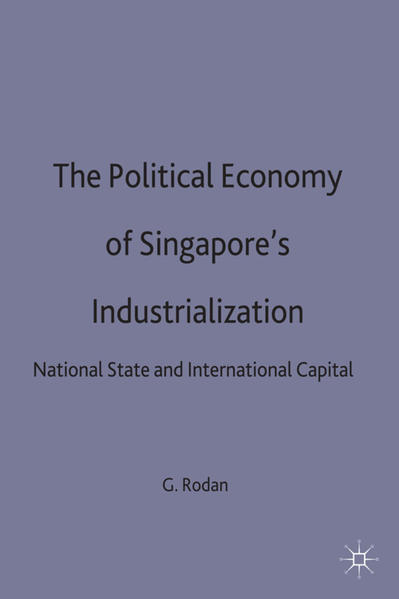 The Political Economy of Singapore's Industrialization - Coverbild