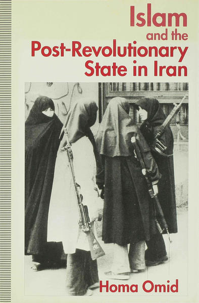 Islam and the Post-Revolutionary State in Iran - Coverbild