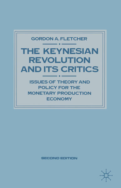Keynesian Revolution and Its Critics - Coverbild
