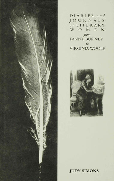 Diaries and Journals of Literary Women from Fanny Burney to Virginia Woolf - Coverbild
