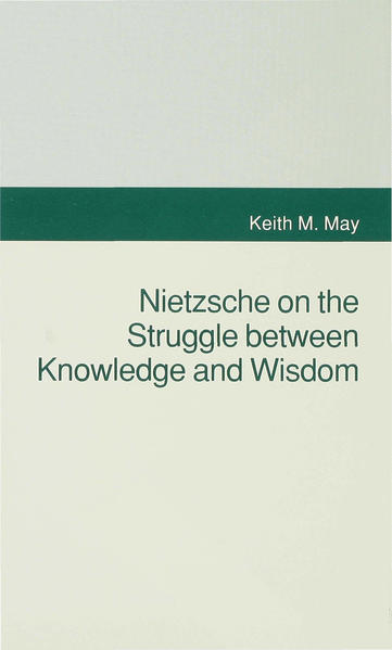Nietzsche on the Struggle between Knowledge and Wisdom - Coverbild