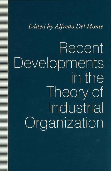 Recent Developments in the Theory of Industrial Organization - Coverbild