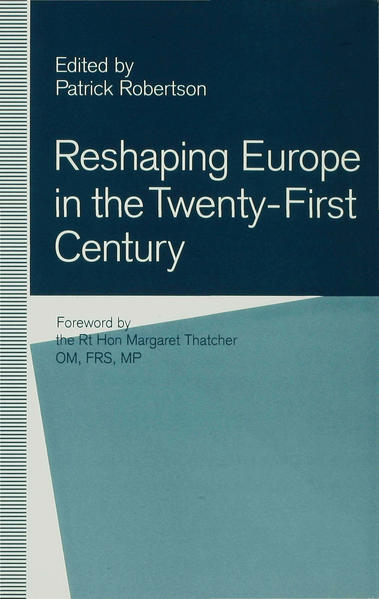 Reshaping Europe in the Twenty-First Century - Coverbild